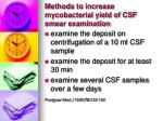 methods to increase mycobacterial yield of csf smear examination