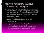 robotic potential massive contemporary examples