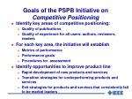 goals of the pspb initiative on competitive positioning