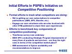 initial efforts in pspb s initiative on competitive positioning