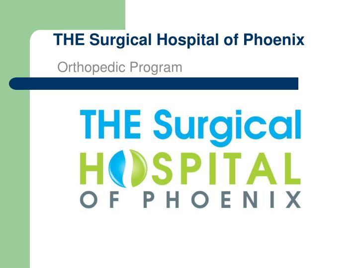 the surgical hospital of phoenix n.