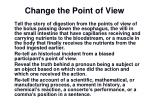 change the point of view