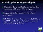 adapting to more genotypes
