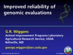 improved reliability of genomic evaluations