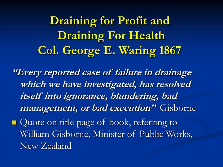 Draining for Profit and