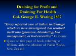 draining for profit and draining for health col george e waring 1867