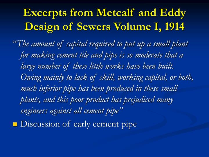 Excerpts from Metcalf and Eddy Design of Sewers Volume I, 1914