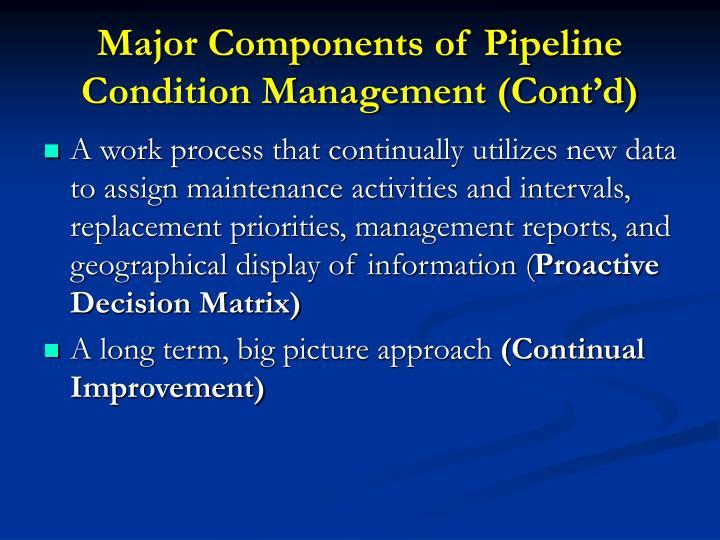 Major Components of Pipeline Condition Management (Cont'd)
