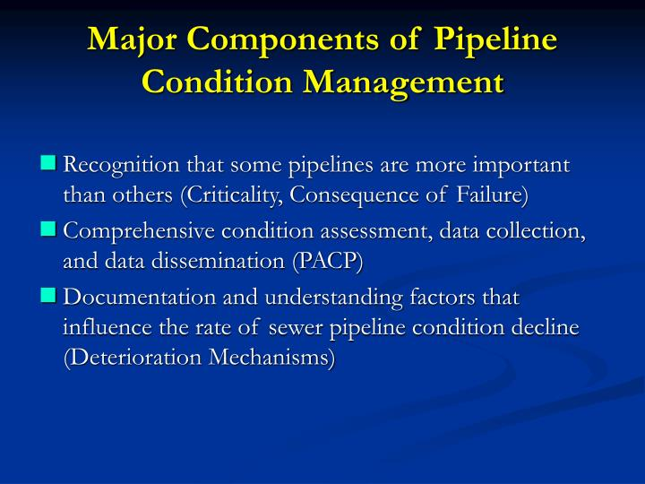 Major Components of Pipeline Condition Management