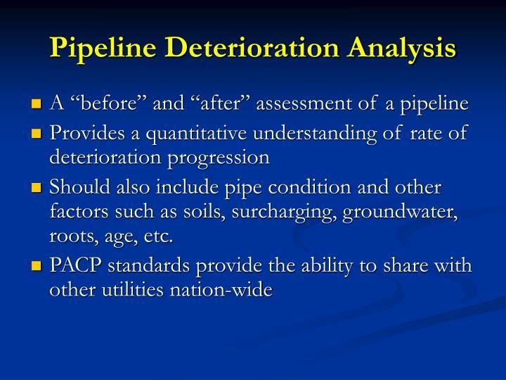 Pipeline Deterioration Analysis