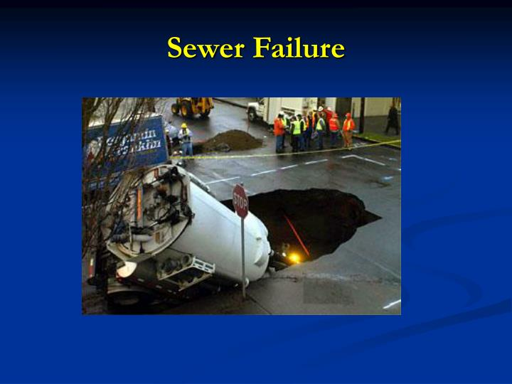 Sewer failure