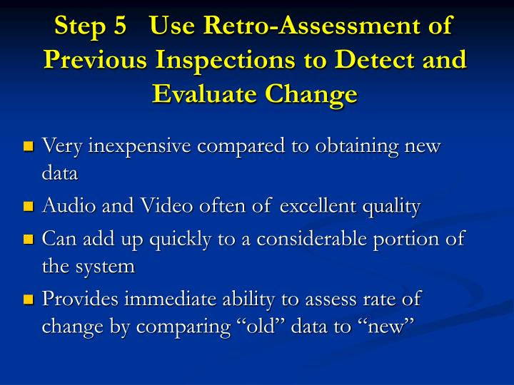 Step 5   Use Retro-Assessment of Previous Inspections to Detect and Evaluate Change