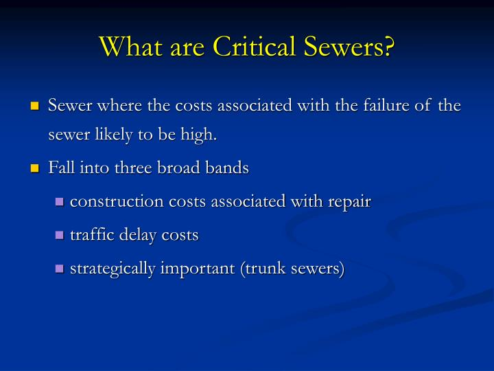 What are Critical Sewers?