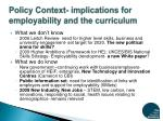 policy context implications for employability and the curriculum