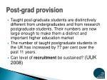 post grad provision
