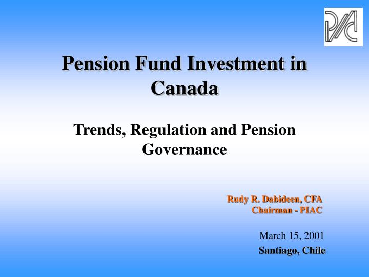 pension fund investment in canada trends regulation and pension governance n.