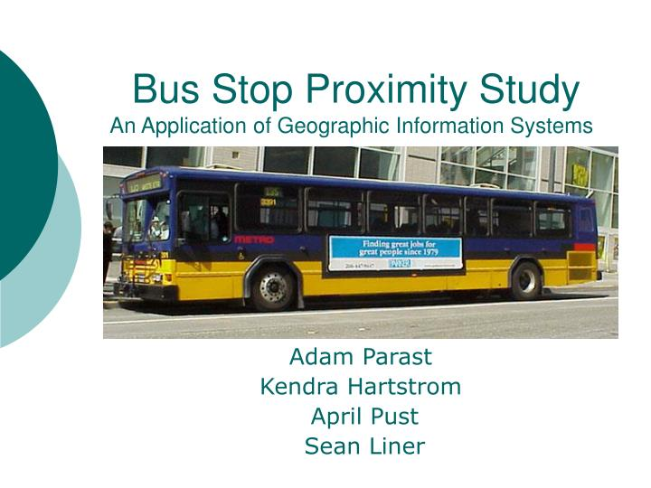 bus stop proximity study an application of geographic information systems n.