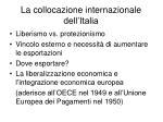 la collocazione internazionale dell italia