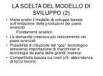 la scelta del modello di sviluppo 2