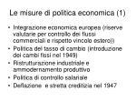 le misure di politica economica 1