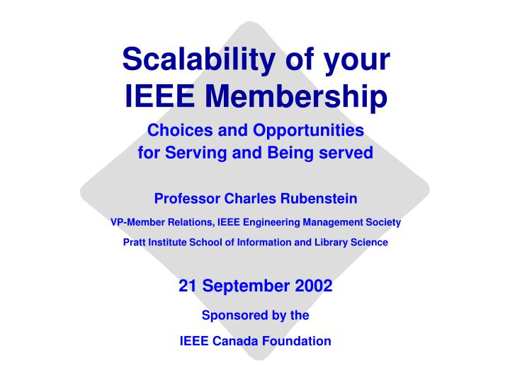 scalability of your ieee membership n.