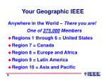 your geographic ieee