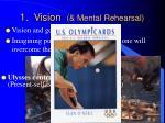 1 vision mental rehearsal