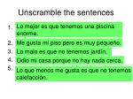 unscramble the sentences
