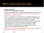 when law and policy fail