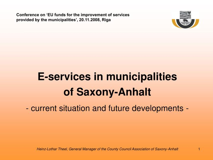 e services in municipalities of saxony anhalt current situation and future developments n.