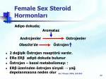 female sex steroid hormonlar
