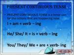 present continuous tense1