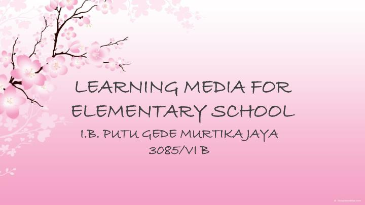learning media for elementary school n.