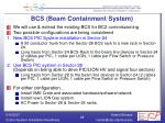 bcs beam containment system