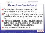 magnet power supply control
