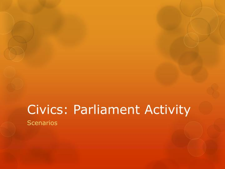 civics parliament activity n.