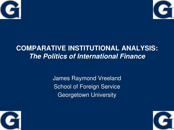 comparative institutional analysis the politics of international finance n.