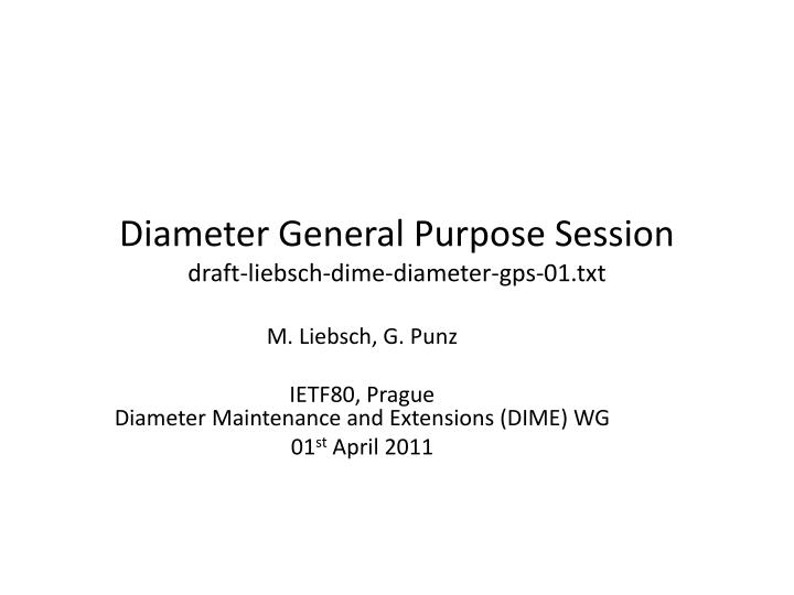 diameter general purpose session draft liebsch dime diameter gps 01 txt n.