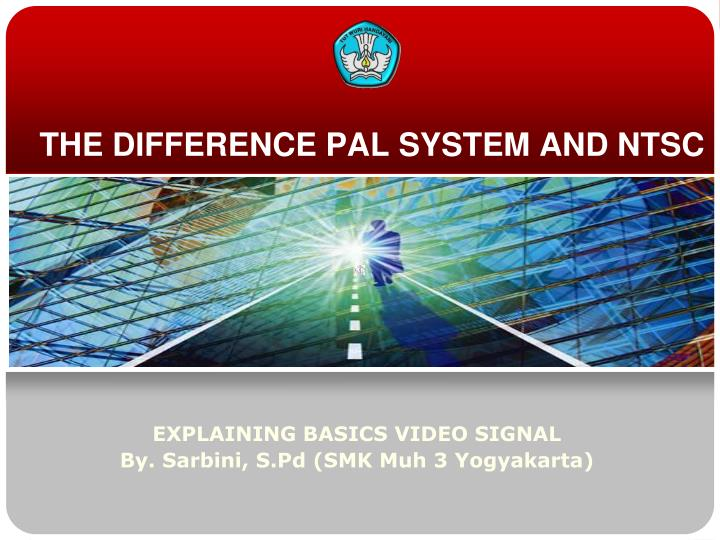 the difference pal system and ntsc n.