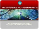 the difference pal system and ntsc