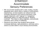 strategy accommodate sensory preferences