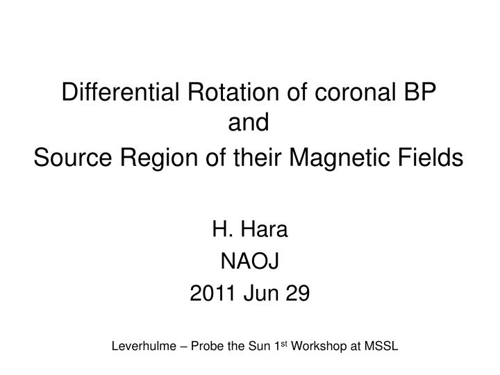 differential rotation of coronal bp and source region of their magnetic fields n.