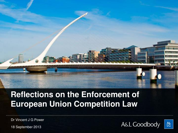 reflections on the enforcement of european union competition law n.