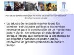 para educar para la complejidad del mundo actual es necesario educar en derechos humanos y la paz