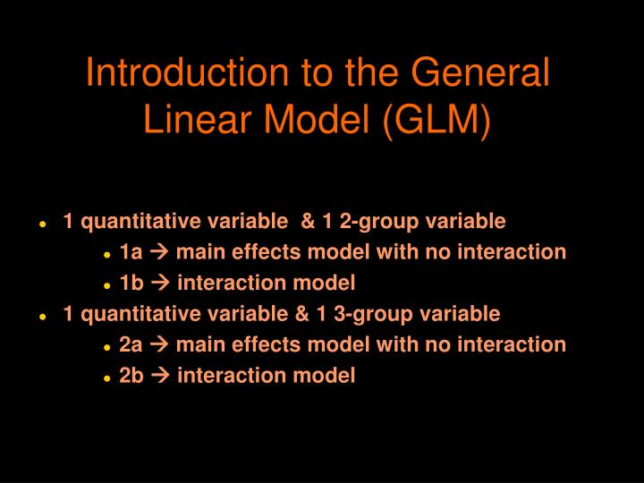 introduction to the general linear model glm n.
