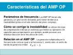 caracter sticas del amp op7