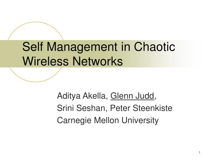 self management in chaotic wireless networks n.