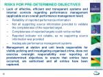 risks for pre determined objectives