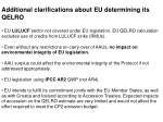 additional clarifications about eu determining its qelro