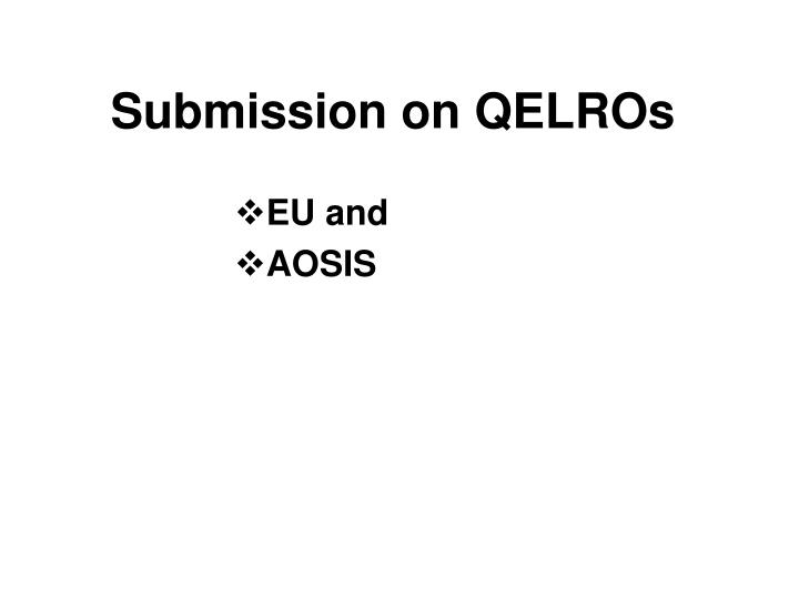 submission on qelros n.